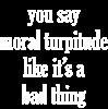 Moral Turpitude Man's Tee T-Shirt