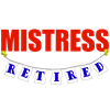 Retired Mistress