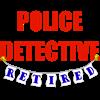 Retired Police Detective