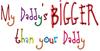 My Daddy's BIGGER Infant Creeper