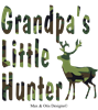 Grandpa's Little Hunter