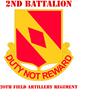 DUI - 2nd Bn - 20th FA Regt with Text Sticker (Ova
