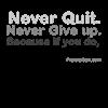 Never Quit grey