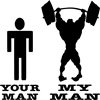 My Man vs. Your Man