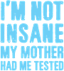 I'm Not Insane Women's Dark Pajamas