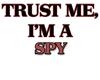 Trust Me, I'm a Spy