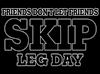 Friends Don't Let Friends Ski