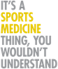 Sports Medicine Thing