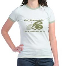 Don't Drink and Dial Jr Ringer T-Shirt