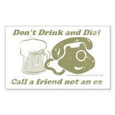 Don't Drink and Dial Rectangle Sticker