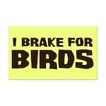 I Brake For Birds Rectangle Car Magnet