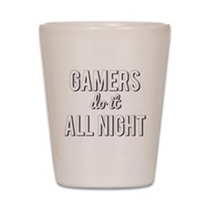 Gamers Do It All Night Shot Glass