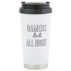 Gamers Do It All Night Travel Mug