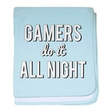 Gamers Do It All Night baby blanket