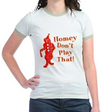 Homey Don't Play That! Jr Ringer T-Shirt