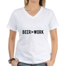 Beer is Greater than Work T-Shirt
