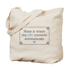 Home is Where the WIFI Connects Tote Bag