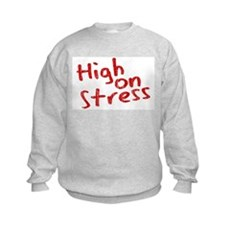 High on Stress Kids Sweatshirt