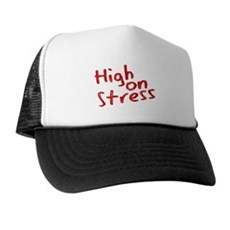 High on Stress Trucker Hat