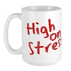 High on Stress Large Mug