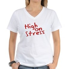 High on Stress Womens V-Neck T-Shirt
