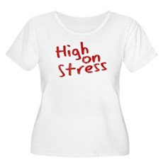 High on Stress Womens Plus Size Scoop Neck T-Shir