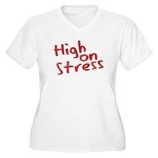 High on Stress Plus Size V-Neck Shirt
