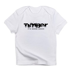 Timber - It's Going Down Infant T-Shirt