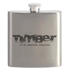 Timber - It's Going Down Flask