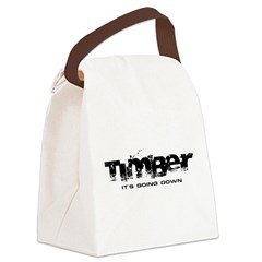 Timber - It's Going Down Canvas Lunch Bag