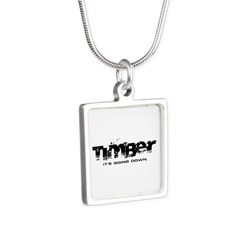 Timber - It's Going Down Silver Square Necklace