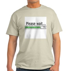 Please Wait Light T-Shirt