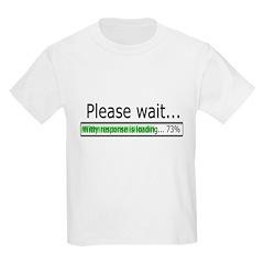 Please Wait Kids Light T-Shirt
