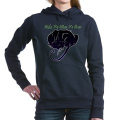Wake Me When It's Over Woman's Hooded Sweatshirt