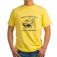 Damn it Feels Good Yellow T-Shirt