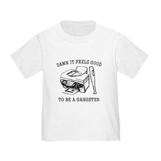 Damn it Feels Good Toddler T-Shirt