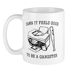 Damn it Feels Good Mug