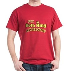 I'm Sofa King Awesome! T-Shirt