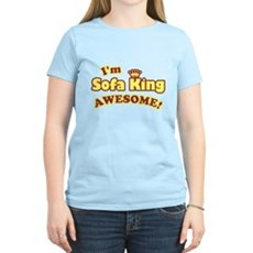 I'm Sofa King Awesome! Womens Light T-Shirt