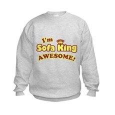 I'm Sofa King Awesome! Kids Sweatshirt