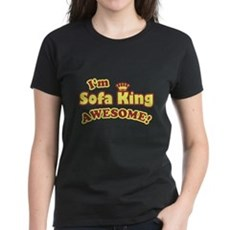 I'm Sofa King Awesome! Womens T-Shirt