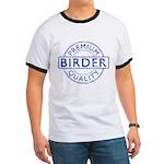 Premium Quality Birder Ringer T