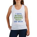 Without Birding One Weak Women's Tank Top