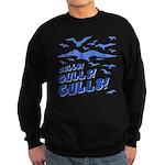 Gulls! Gulls! Gulls! Sweatshirt (dark)