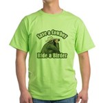 Save a Cowboy... Ride a Birder Green T-Shirt