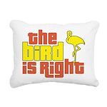 The Bird Is Right Rectangular Canvas Pillow