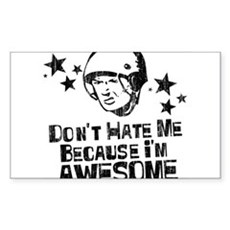 Don't Hate Me Because I'm Awesome Sticker (Rectang