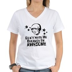 Don't Hate Me Because I'm Awesome Womens V-Neck T