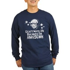 Don't Hate Me Because I'm Awesome Long Sleeve Dark