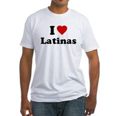 I Love [Heart] Latinas Fitted T-Shirt